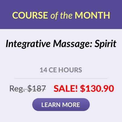 Course of the Month - Integrative Massage: Spirit