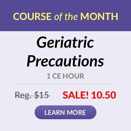 Course of the Month - Geriatric Precautions
