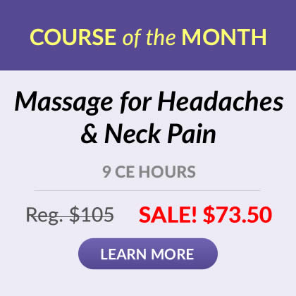 Course of the Month - Massage for Headaches & Neck Pain