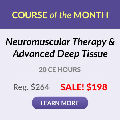 Course of the Month - Neuromuscular Therapy & Advanced Deep Tissue
