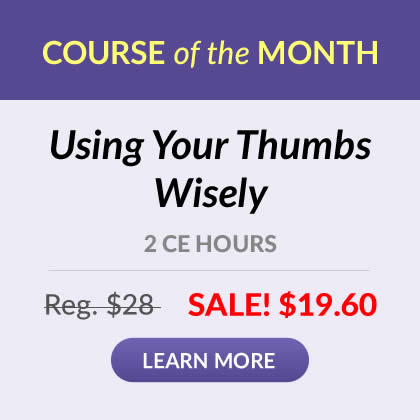 Course of the Month - Using Your Thumbs Wisely