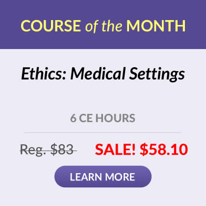 Course of the Month - Ethics: Medical Settings