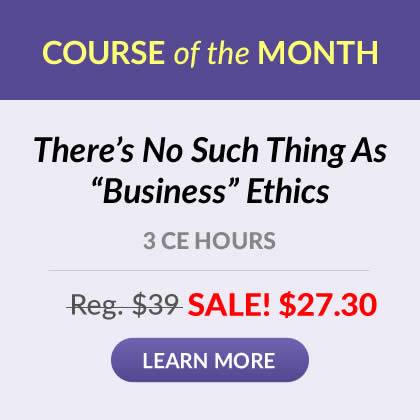 Course of the Month - There's No Such Thing As Business Ethics