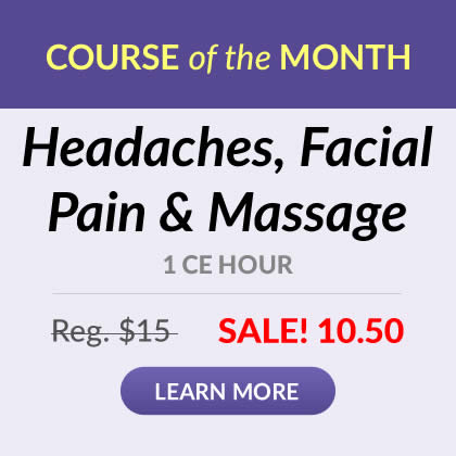Course of the Month - Headaches, Facial Pain & Massage