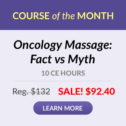 Course of the Month - Oncology Massage: Fact vs Myth