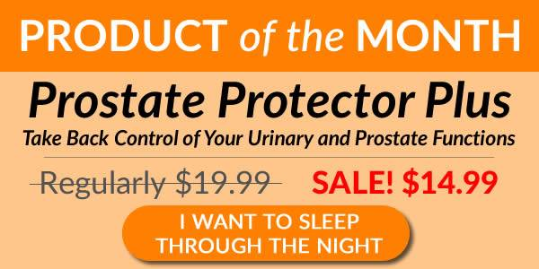 Product of the Month - Prostate Protector Plus