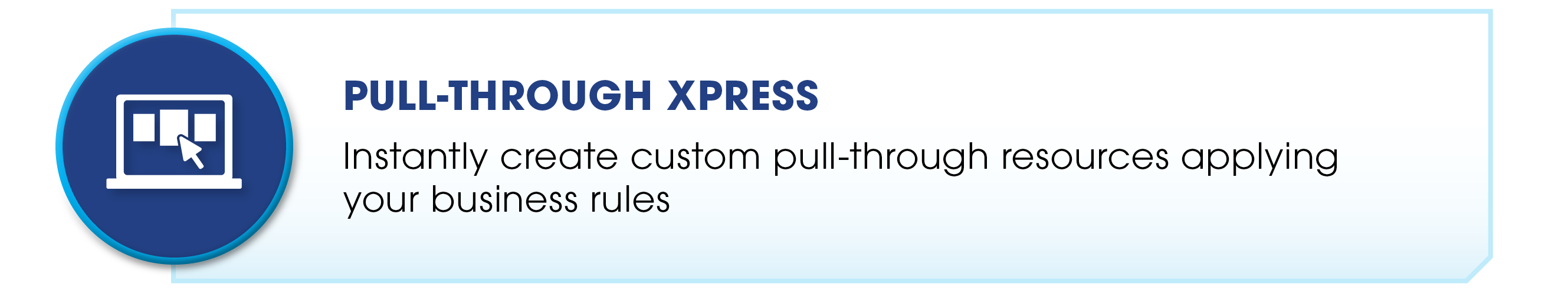 Pull-Through Xpress